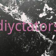 Diyctators